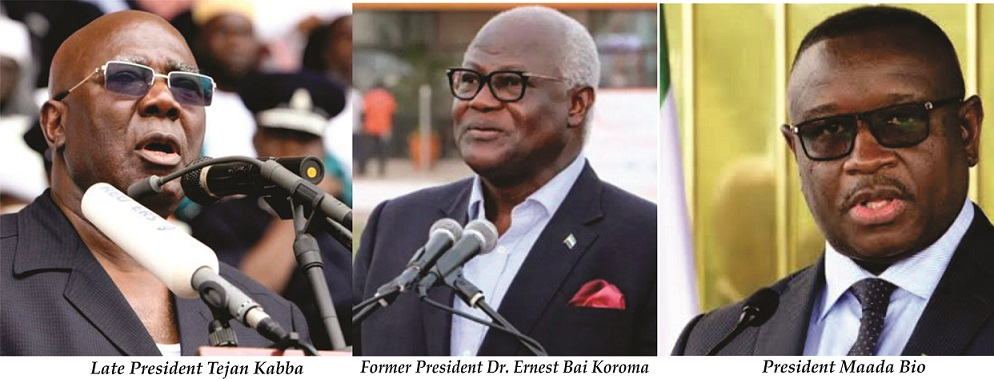 Pres. Bio Is Unlike Kabba And Koroma